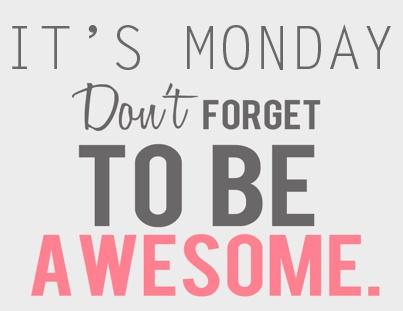 Monday Motivation: BeAwesome