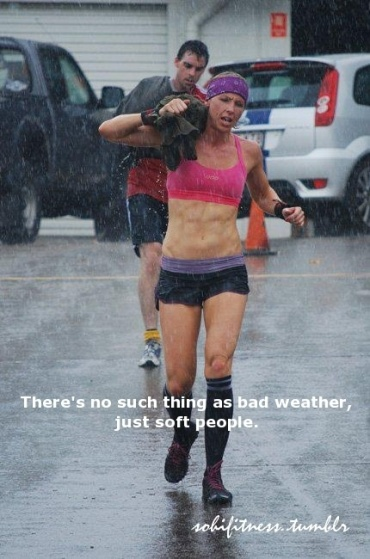 No such thing as bad weather