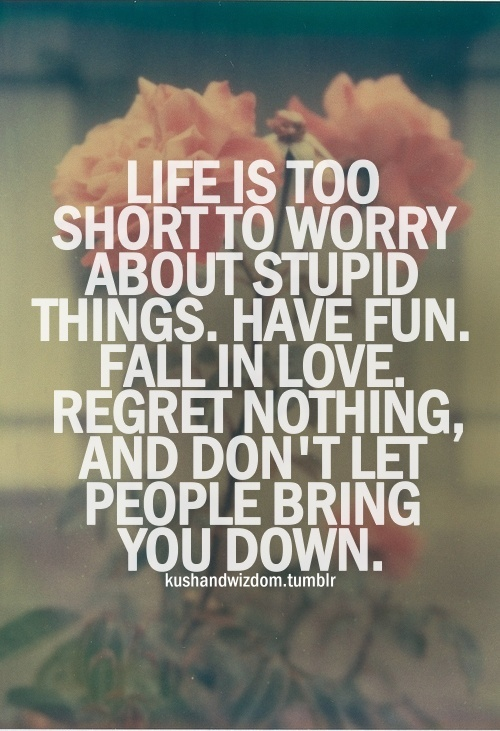 Monday Motivation} Life is Too Short